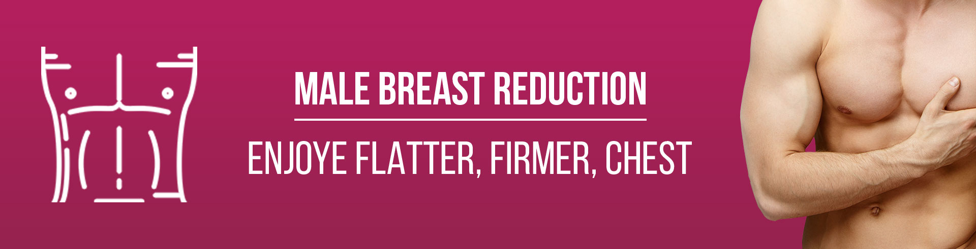 Male breast reduction in Bhopal